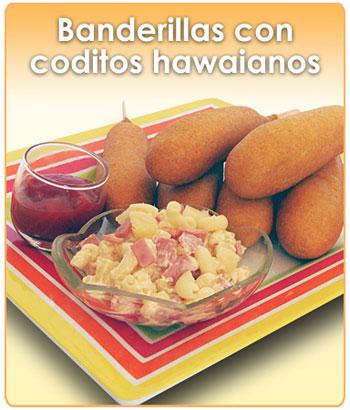 BANDERILLAS CON CODITOS HAWAIANOS