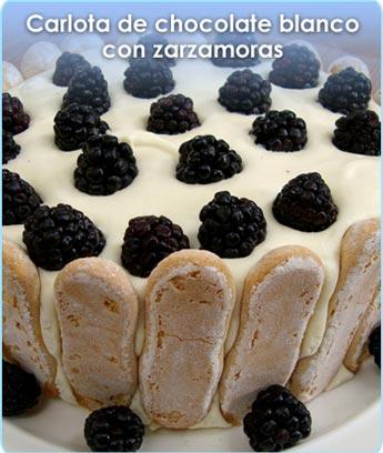 CARLOTA DE CHOCOLATE BLANCO CON ZARZAMORAS