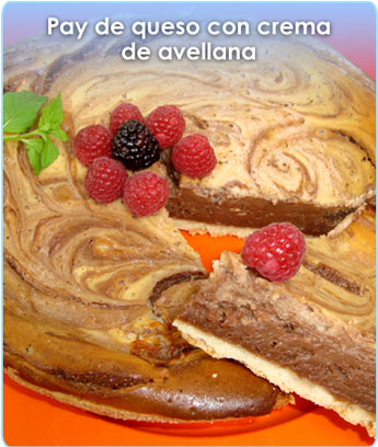 PAY DE QUESO CON CREMA DE AVELLANA