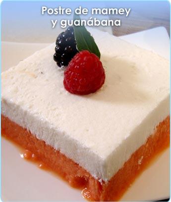 POSTRE DE MAMEY Y GUAN�BANA
