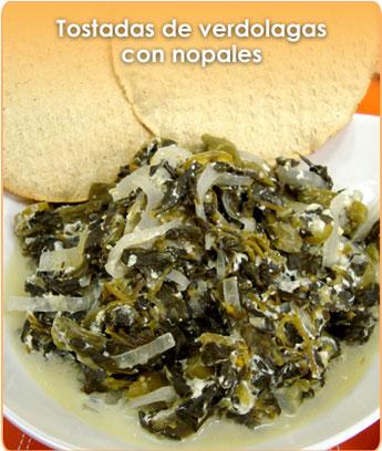 TOSTADAS DE VERDOLAGAS CON NOPALES